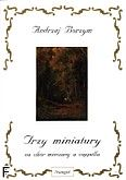 Okładka: Borzym Andrzej, Trzy miniatury na chór mieszany a cappella