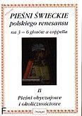 Okładka: Lawrence Robert, Sołtysik Włodzimierz, Pieśni świeckie polskiego renesansu cz. 2 na 3 - 6 głosów a cappella. Pieśni obyczajowe i okolicznościowe