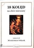 Okładka: Sołtysik Włodzimierz, 18 kolęd na chór mieszany