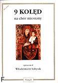 Okładka: Sołtysik Włodzimierz, 9 kolęd na chór mieszany a cappella