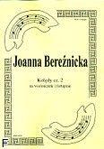 Okładka: Bereźnicka Joanna, Kolędy cz. 2 na wiolonczelę i fortepian