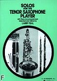 Okładka: Teal Larry, Solos For The Tenor Saxophone Player