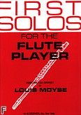 Okładka: Moyse Louis, First Solos For The Flute Player (Flute / Piano)