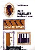 Okładka: Thomson Virgil, 4 Portraits (Cello / Piano)