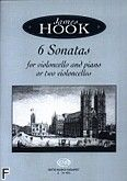 Okładka: Hook James, 6 Sonatas For Violoncello And Piano or Two Violoncellos, Op. 24