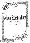 Okładka: Bach Johann Sebastian, Aria z suity D-dur na kwartet smyczkowy (partytura + głosy)