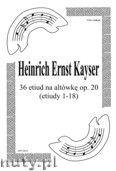 Okładka: Kayser Heinrich Ernst, 36 Etiud na altówkę, op. 20 (Etiudy 1-18)