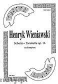 Okładka: Wieniawski Henryk, Scherzo-Tarantelle, op.16 na fortepian