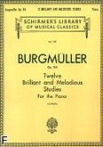 Okładka: Burgmüller Friedrich, 12 Brilliant And Melodious Studies, Op. 105