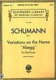 Okładka: Schumann Robert, Variations On The Name 'abegg,' Op. 1