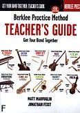 Okładka: Marvuglio Matt, Feist Jonathan, Practice Method: Teacher's Guide - Get Your Band Together BK/CD