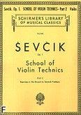 Okładka: Sevcik Otakar, School of Violin Technics, Op. 1, Part 2