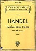 Okładka: Händel George Friedrich, Twelve Easy Pieces For the Piano