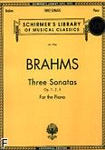 Okładka: Brahms Johannes, Three Sonatas for the Piano, Op. 1, 2, 5