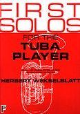 Okładka: Weksleblatt Herb, First Solos For The Tuba Player