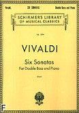 Okładka: Vivaldi Antonio, Six Sonatas for Doble Bass and Piano