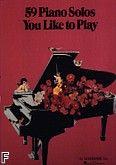 Okładka: , 59 Piano Solos You Like To Play
