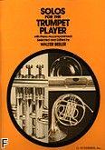 Okładka: Beeler Walter, Solos For The Trumpet Player (Piano / Trumpet)