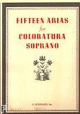 Okładka: , Fifteen Arias - Coloratura Soprano