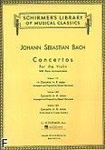 Okładka: Bach Johann Sebastian, Concertos For The Violin. Concert in E major (score + part)