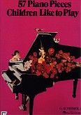 Okładka: , 57 Piano Pieces Children Like to Play