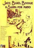 Okładka: , Jazz, Blues, Boogie & Swing For Piano