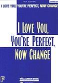 Okładka: , I Love You, You're Perfect, Now Change