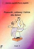 Okładka: Jagiełło Danuta, Jagiełło Karol, Piosenki, zabawy i taniec z. 6