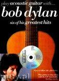 Okładka: Dylan Bob, Play Acoustic Guitar With... Bob Dylan