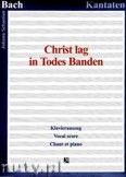 Okładka: Bach Johann Sebastian, Christ lag in Todes Banden, BWV 4 - Klavierauszug