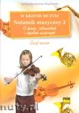 Okładka: Kreiner-Bogdańska Agnieszka, W krainie muzyki. Notatnik muzyczny z. 2 - O śpiewie, instrumentach i zespołach muzycznych.