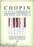 Okładka: Chopin Fryderyk, Słynne transkrypcje na flet i fortepian, z. 2