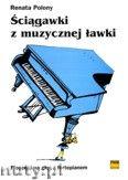 Okładka: Polony Renata, Ściągawki muzycznej ławki. Piosenki na głos z fortepianem