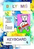 Okładka: Wiśniewski Marek, Wiśniewski Stanisław, Biały miś na keyboard, cz. 4