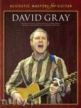 Okładka: Gray David, Acoustic Masters For Guitar: David Gray
