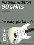 Okładka: Różni, 90s Hits For Easy Guitar Tab: Platinum Edition