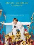 Okładka: John Elton, Taupin Bernie, One Night Only. The Greatest Hits