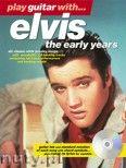 Okładka: Presley Elvis, Play Guitar With... Elvis (The Early Years)