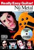 Okładka: Bennett Joe, Really Easy Guitar! Nu Metal
