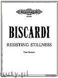 Okładka: Biscardi Chester, Resisting Stillness for 2 Guitars