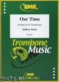 Okładka: Stone Jeffrey, Our Time - Trombone