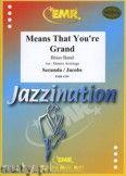 Okładka: Secunda S., Jacobs Jacob, Means That You're Grand - BRASS BAND