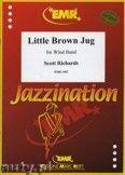 Okładka: Richards Scott, Little Brown Jug - Wind Band