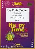 Okładka: Gilles, Les Trois Cloches - BRASS BAND