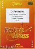 Okładka: Gershwin George, 3 Preludes for Brass Ensemble (10 Players)
