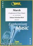 Okładka: Bach Johann Sebastian, March for 4 Euphoniums and Piano (Organ)