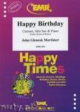 Okładka: Mortimer John Glenesk, Happy Birthday for Clarinet, Alto Sax and Piano