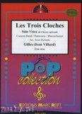 Okładka: Gilles, Les Trois Cloches (Male or Female Voice & Chorus) - Wind Band