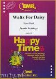 Okładka: Armitage Dennis, Waltz For Daisy - BRASS BAND