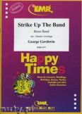 Okładka: Gershwin George, Strike Up The Band - BRASS BAND